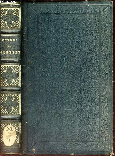 OEUVRES CHOISIES DE GRESSET - precedées d'une appreciation litteraire par LA HARPE / NOUVELLE EDITION.