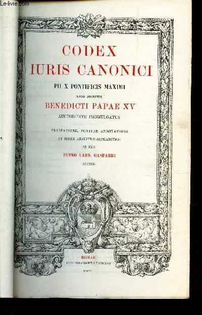 CODEX IURIS CANONICI - PII X PONTIFICIS MAXIMI IUSSU DIGESTUS BENEDICTI PAPAE XV AUCTORITATE PROMULGATUS -