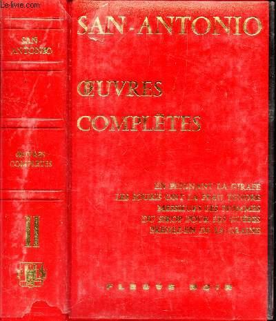 OEUVRES COMPLETES - TOME II : EN PEIGNANT LA GIRAFE - LES SOURIS ONT LA PEAU TENDRE - MESSIEURS LES HOMMES - DU SIROP POUR LES GUEPES - PRENEZ EN DE LA GRAINE.