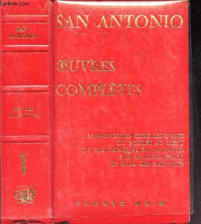OEUVRES COMPLETES - TOME V : SAN ANTONIO CHEZ LES GONES - DU POUKLET AU MENU - TU VAS TRINQUER SAN ANTONIO - SAN ANTONIO POLKA - LE GALA DES EMPLUMES.