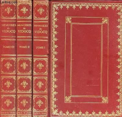MEMOIRES DE VIDOCQ, en 3 VOLUMES - TOMES 1 + 2 + 3.