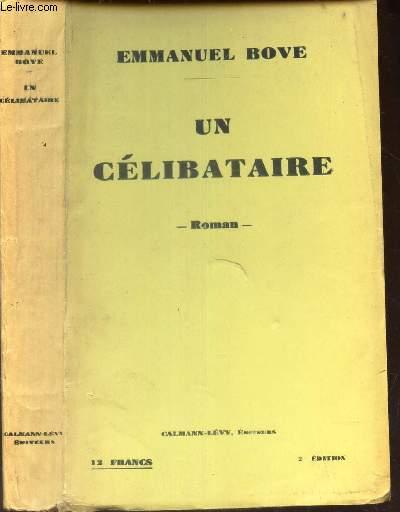 UN CELIBATAIRE / 2e EDITION.