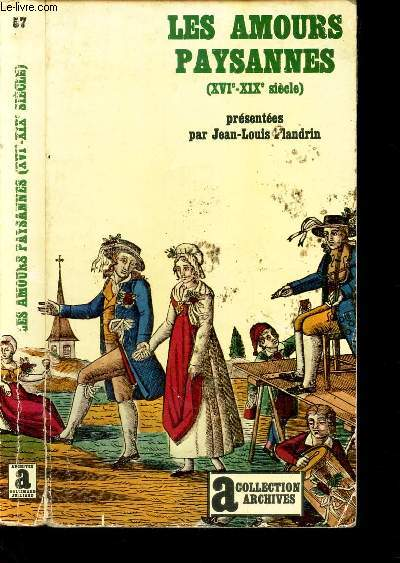 LES AMOURS PAYSANNES (XVI-XIXe SIECLE).