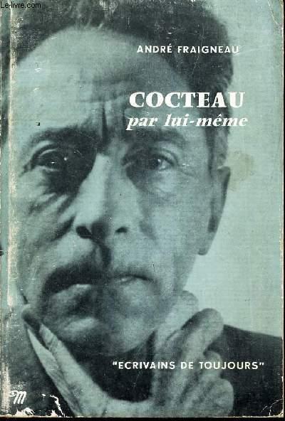 COCTEAU PAR LUI-MEME /