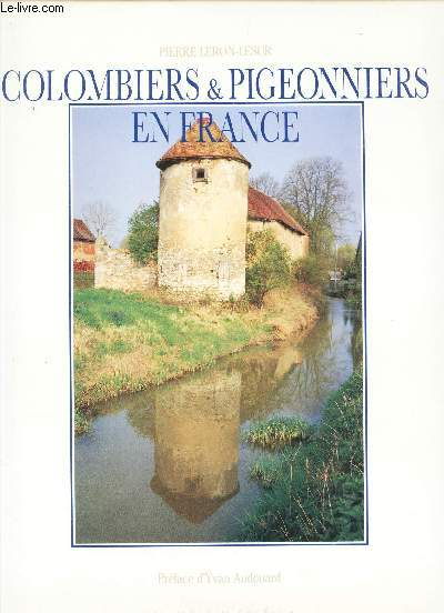 COLOMBIER & PIGEONNIERS EN FRANCE