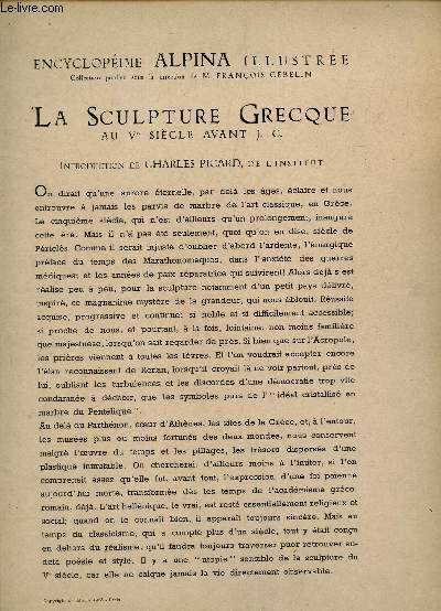 LA SCULPTURE GRECQUE AU Vé SIECLE AVANT J.C. / COLLECTION DE L'ENCYCLOPEDIE ALPINA ILLUSTREE.