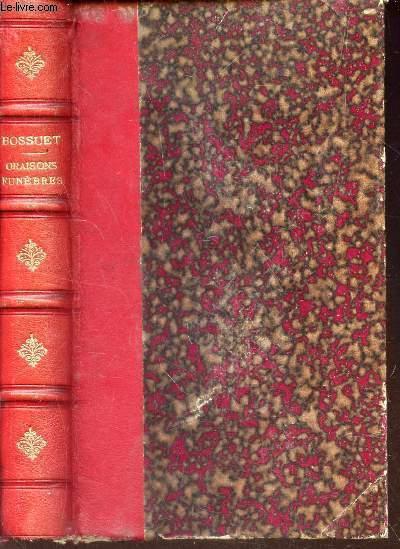 ORAISONS FUNEBRES - publiées avec une introduction et des notes historiques et bibliographiques par Armand Gaste.