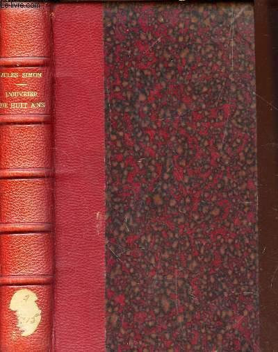 L'OUVRIER DE HUIT ANS / 3e EDITION.
