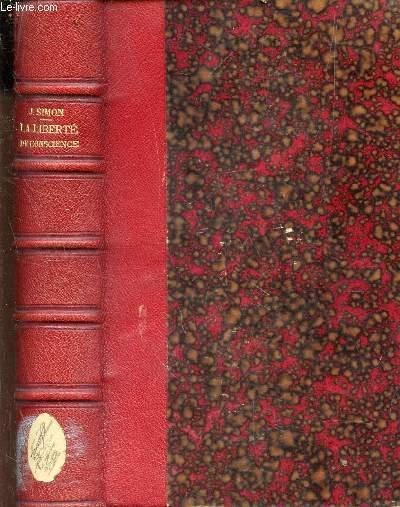 LA LIBERTE DE CONSCIENCE / 2e EDITION.