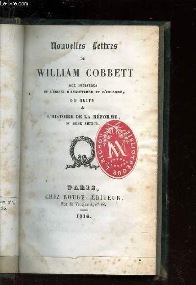 NOUVELLES LETTRES DE WILLIAM COBBETT .