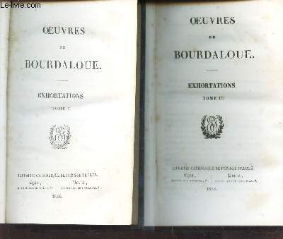 EXHORTATIONS (TOMES I et II) /  VOLUMES N°13 et 14  DE LA COLLECTION
