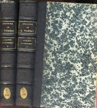 HISTOIRE DE LA CONQUETE DE L'ANGLETERRE PAR LES NORMANDS. /  EN 2 VOLUMES (Tomes 1 et 2) / NOUVELLE EDITION.