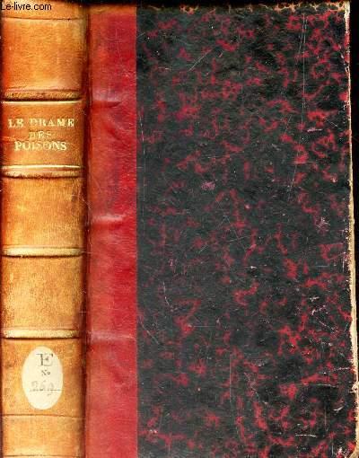 LE DRAME DES POISONS -  ETUDES SUR LA SOCIETE DU XVIIè SIECLE ET PLUS PARTICULIEREMENT LA COUR DE LOUIS XIV D'APRES LES ARCHIVES DE LA BASTILLE. / 3e EDITION.