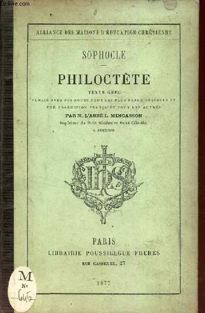 PHILOCTETE - publié avec des notes pour les plus beaux passages et une traduction francaise pour les autres par M. l'abbé L. MINGASSON.