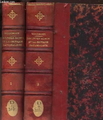 LES LIVRES SAINTS ET LA CRITIQUE RATIONALISTE - EN 2 VOLUMES (TOMES 1 et 2) / HISTOIRE ET REFUTATION - les objections des incredules contre les Saintes Ecritures / 2eme EDITION.