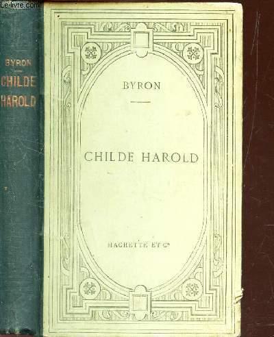 CHILDE HAROLD - Texte anglais - publié avec une notice, des arguments et des notes en francais par Emile CHASLES.