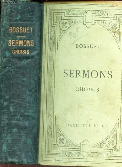 SERMONS CHOISIS - TExte revu sur les manuscrits de la Bibliotheque Nationale - publié avec une introduction, des notices, des notes et un choix de variantes par  Alfred REBELLIAU / 12e EDITION.