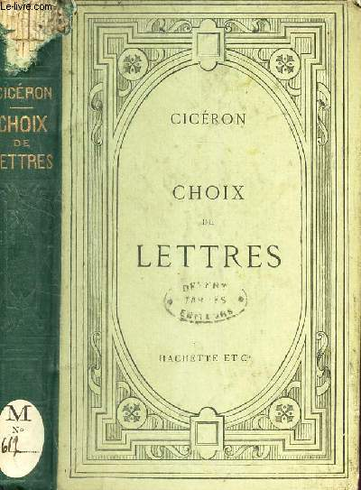 CHOIX DE LETTRES - TEXTE LATIN - publié avec une introduction, des analyses et des notes par Victor GUCHEVAL - A l'usage des eleves de retorique et des candidats au baccalaureat es lettres.