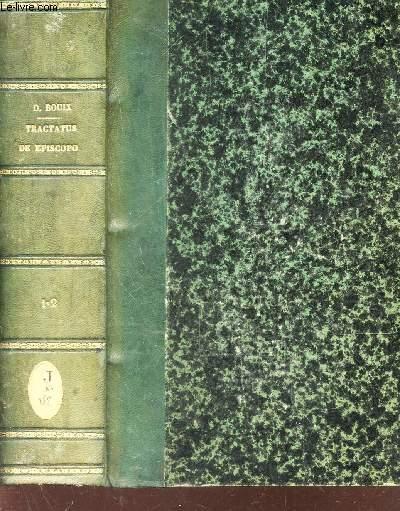 TRACTATUS DE EPISCOPO UBI DE SYNODO DOECESANA / EN UN SEUL VOLUME (TOMES 1 et 2). / EDITIO SECUNDA.