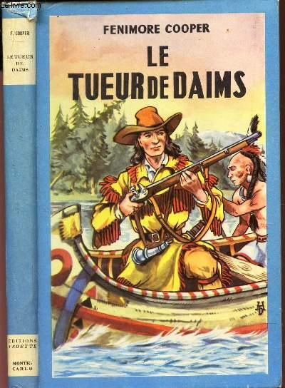 LE TUEUR DE DAIMS  / N°10 DE LA COLLECTION BLEUET.