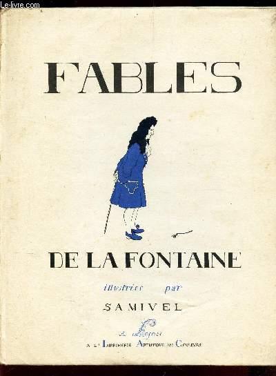 FABLES DE LA FONTAINE / ILLUSTREES PAR SAMIVEL.