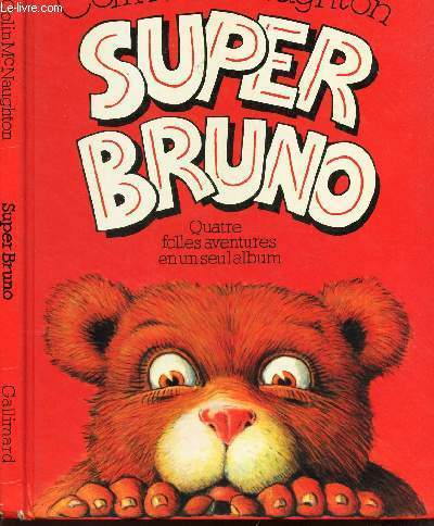 SUPER BRUNO - QUATRE FOLLES AVENTURES EN UN SEUL ALBUM / Fou de Far West - Fou de nege - Fou de pirates - Fou de Rock!.