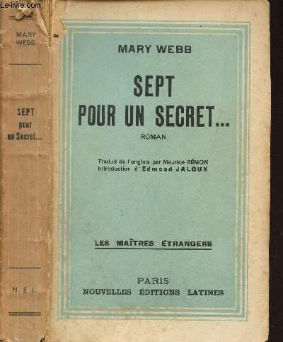 SEPT POUR UN SECRET .... / LES MAITRES ETRANGERS