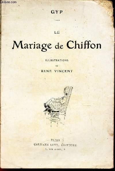 LE MARIAGE DE CHIFFON.
