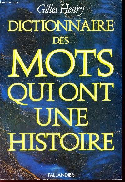 DICTIONNAIRE DES MOTS QUI ONT UNE HISTOIRE