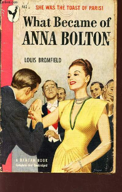 WHAT BECAME OF ANNA BOLTON - She was the toast of Paris!.