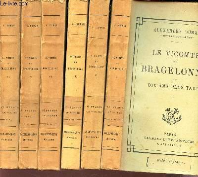 LE VICOMTE DE BRAGELONNE OU DIX ANS PLUS TARD - en 6 VOLUMES (TOMES 1 à 6) - COMPLEMENT DES TROIS MOUSQUETAIRES ET DE VINGT ANS APRES