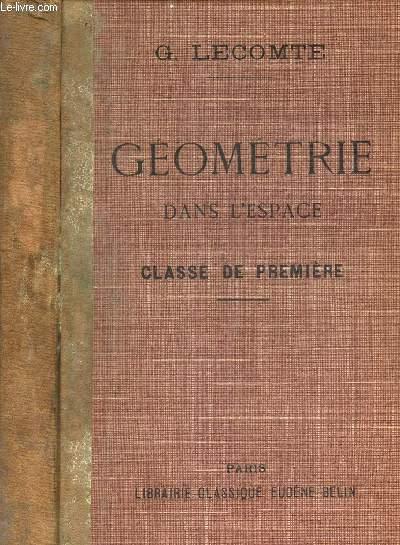 GEOMETRIE DANS L'ESPACE - CLASSE DE PREMIERE.