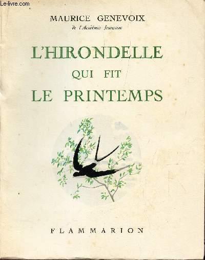 L'HIRONDELLE QUI FIT LE PRINTEMPS