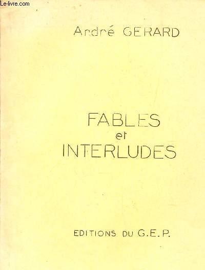FABLLES ET INTERLUDES