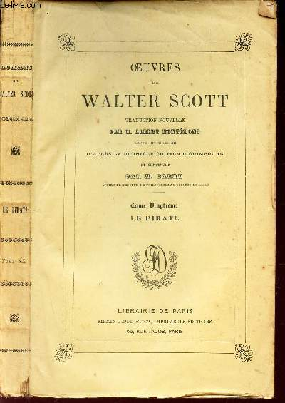 OEUVRES COMPLETES DE WALTER SCOTT / LE PIRATE - TOME 20eme.