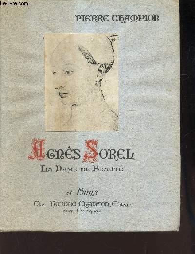 AGNES SOREL, LA DAME DE BEAUTE .