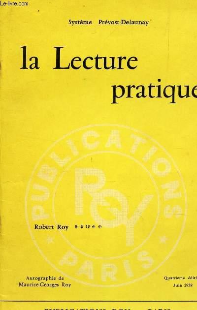 LA LECTURE PRATIQUE - Transcription stenographique du Tome I de