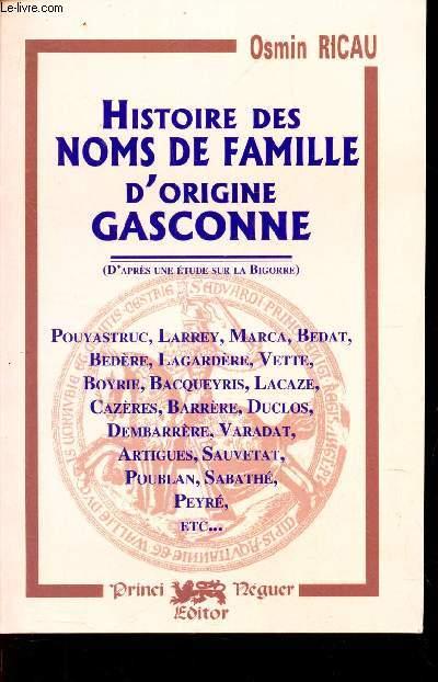 HISTOIRE DES NOMS DE FAMILLE D'ORIGINE GASCONNE -