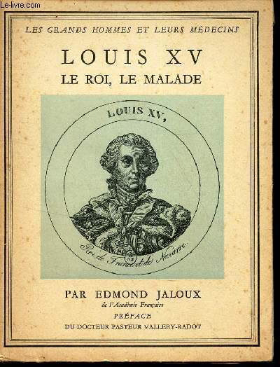 LOUIS XV LE ROI, LE MALADE / N°IV   DE LA COLLECTION