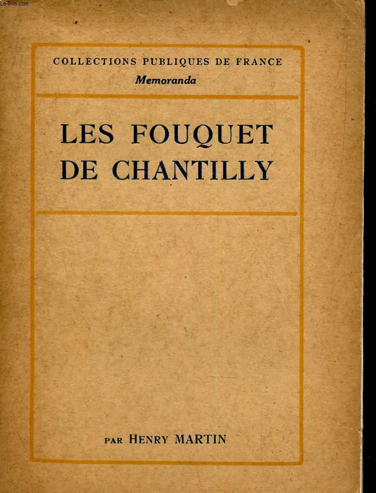 LES FOUQUET DE CHANTILLY - LIVRE  D'HEURES D'ETIENNE CHEVALIER.