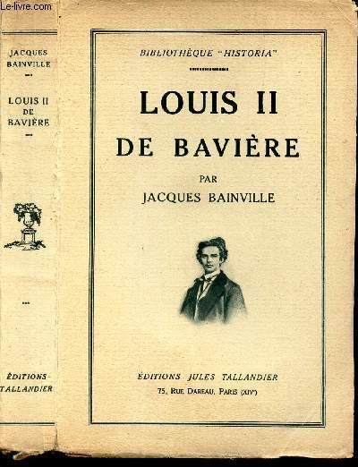 LOUIS II DE BAVIERE.
