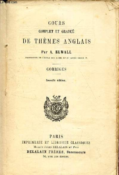 COURS COMPLET GRADUE DE THEMES ANGLAIS - CORRIGES.