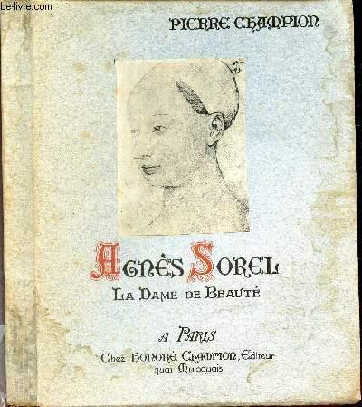 AGNES SOREL, LA DAME DE BEAUTE