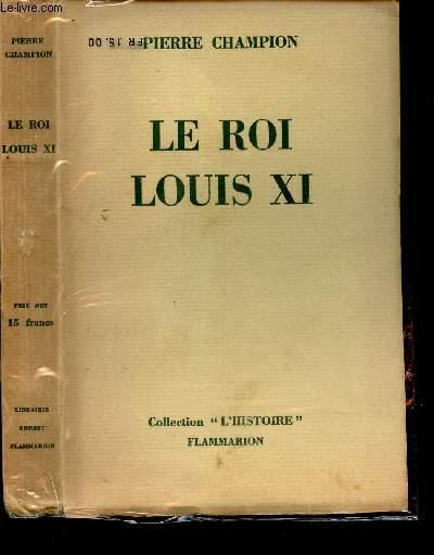 LE ROI LOUIS XI