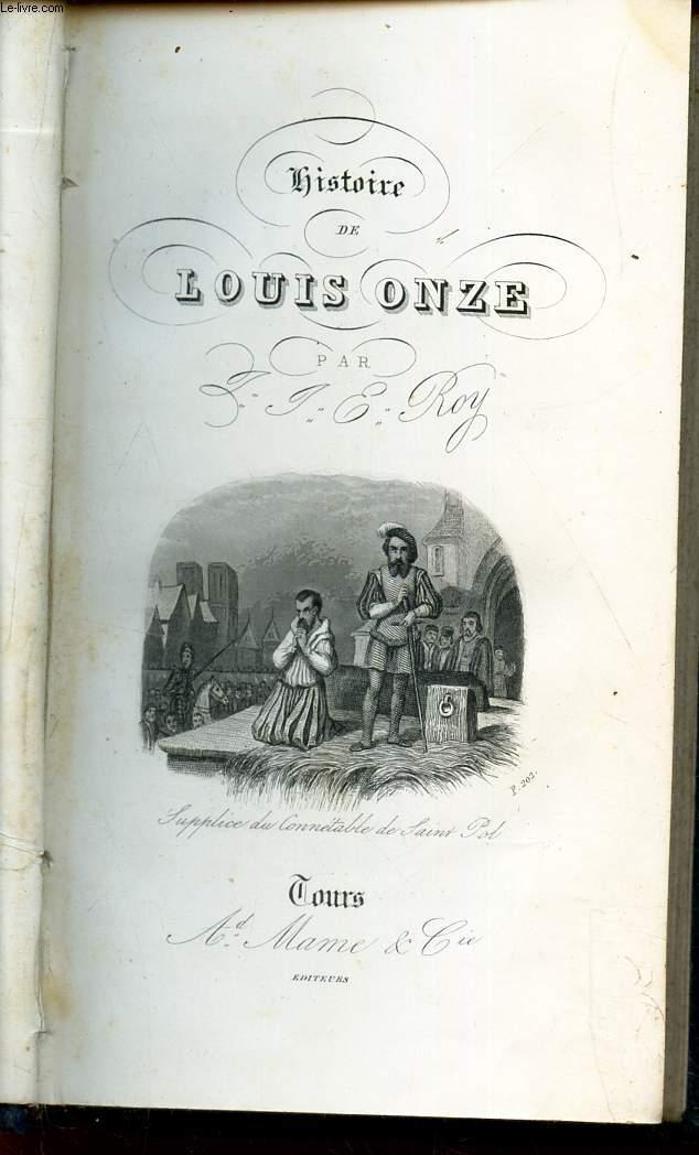 HISTOIRE DE LOUIS ONZE