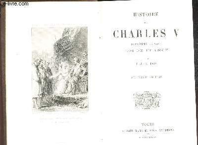 HISTOIRE DE CHARLES  V  , SURNOMME LE SAGE , ROI DE FRANCE /