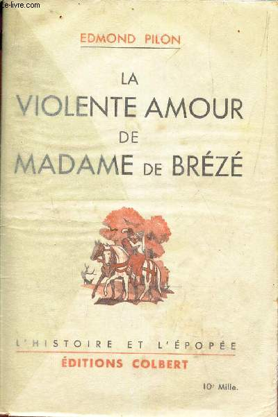 LA VIOLENTE AMOUR DE MADAME DE BREZE