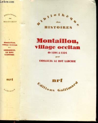 MONTAILLOU, VILLAGE OCCITAN - DE 1294 à 1324 .