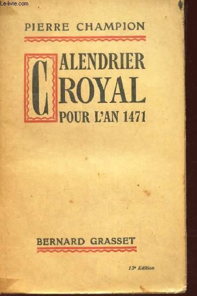 CALENDRIER ROYAL POUR L'AN 1471.