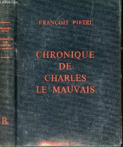 CHRONIQUE DE CHARLES LE MAUVAIS